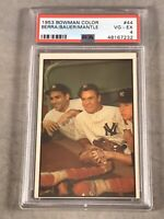 1953 BOWMAN COLOR #44 BERRA / BAUER  / MANTLE PSA VG-EX 4 HOF