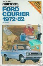 FORD COURIER 1972-82 chiltons Riparazione & debuttato Guide / Workshop Manual 6983