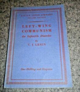 Left-Wing Communism, an Infantile Disorder by Vladimir Ilich Lenin 1947