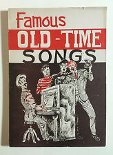 Famous Old Time Songs - Published by the Padell Book Co., New York N.Y., 1945