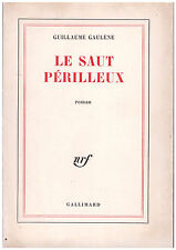 GAULENE Guillaume - LE SAUT PERILLEUX - 1964