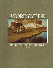 Hausmann ua, Worpswede dt. Künstlerkolonie um 1900, Malerdorf Kaiserreich, 1986