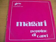 """PEPPINO DI CAPRI MAGARI  7"""" CANZONISSIMA 72"""""""