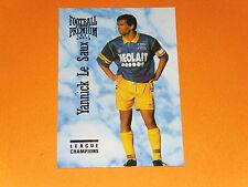 YANNICK LE SAUX SPORTING CLUB TOULON MAYOL SCT FOOTBALL CARD PREMIUM PANINI 1995