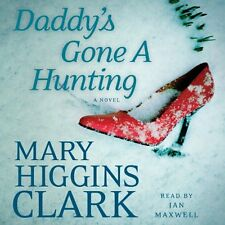 Mary HIGGINS CLARK / DADDY'S GONE a HUNTING    [ Audiobook ]