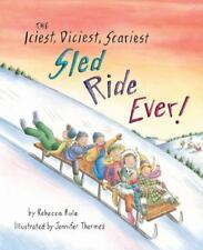 The Iciest, Diciest, Scariest Sled Ride Ever!-ExLibrary