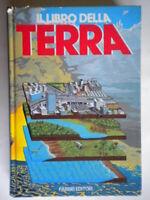 Il libro della terraFabbri Librobambini scienza natura illustrato rilegato 92
