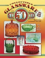 Collectible Glassware from the 40s, 50s & 60s: An Illustra... by Florence, Cathy