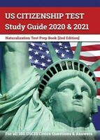 US Citizenship Test Study Guide 2020 and 2021: Naturalization Test Prep Book ...