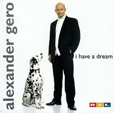 ALEXANDER GERO : I HAVE A DREAM / CD - TOP-ZUSTAND