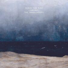 ROBIN TOM RINK - THE SMALL HOURS   CD NEU