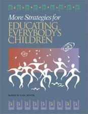 More Strategies for Educating Everybody's Children ~ Cole, Robert W. PB