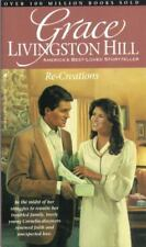 Re-Creations (Grace Livingston Hill #89)-ExLibrary