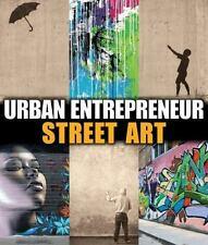 Street Art (Urban Entrepreneur)