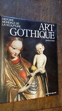 Histoire mondiale de la sculpture Art gothique Jean-René Gaborit
