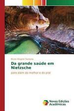 Da Grande Saude Em Nietzsche (Paperback or Softback)