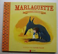 Marlaguette Marie COLMONT & O TALLEC éd Père Castor 2013