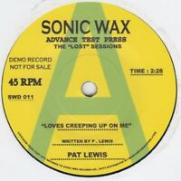 Pat Lewis  Loves Creeping Up On Me Sonic Wax DEMO 011 Soul Northern Motown