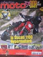 FASCICULE JOE BAR TEAM N°54 DUCATI 1100 HYPERMOTARD CB 500 FOUR BENELLI 3K 1130