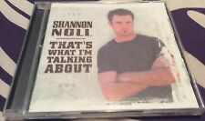 Shannon Noll That's What I'm Talking About - Shannon Noll cd