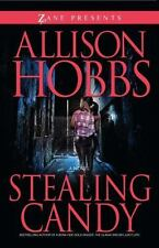 Stealing Candy (Zane Presents) - Good - Hobbs, Allison - Paperback