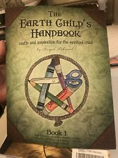 The Earth Child's Handbook - Book 1: Crafts and Inspiration for the Spiritual Ch