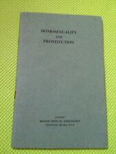Homosexuality And Prostitution-British Medical Association SB Book Jan 1956