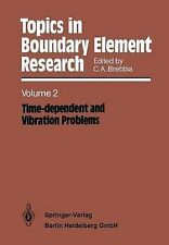 Topics in Boundary Element Research: Volume 2: Time-dependent and Vibration Prob