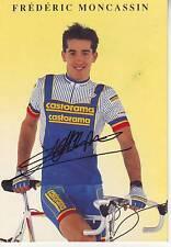 carte cycliste FREDERIC MONCASSIN équipe CASTORAMA 1991 signée