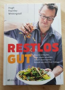 Restlos gut, Hugh Fearnley-Whittingstall