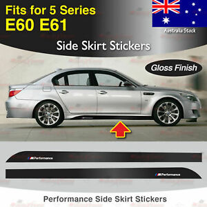 For BMW E60 E61 5 Series M Performance Side Skirt Sill GLOSS Decal Stickers AU