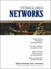 Storage Area Networks: Designing and Implementing a Mass Storage System Thornbu