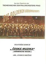 Blasmusiknoten Ceska muzika / Böhmische Musik Marsch