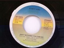 "ALBERT KING ""AIN'T NOTHING YOU CAN DO / I DON'T CARE WHAT MY BABY DO"" 45 MINT"