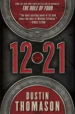 """""""12.21"""" By Dustin Thomason - (2012) Hard Cover- Awesome Story - Must Read !"""