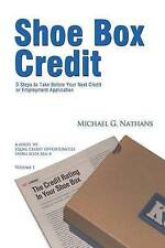 Shoe Box Credit - 3 Steps to Take Before Your Next Credit or Employment Applicat