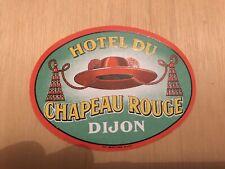 Ancienne Étiquette De Bagage -Hôtel Chapeau Rouge (Dijon)(vintage Luggage Label)