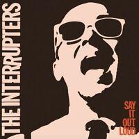 THE INTERRUPTERS - SAY IT OUT LOUD   VINYL LP NEU