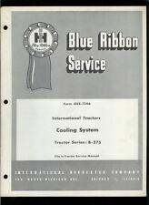 IH International Harvester GSS-1246 Cooling System B-275 Tractors Service Manual