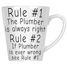 Rule 1 plumber Is Always Right Rule 2 see Rule 1     12oz Latte Mug c91L