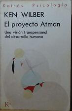 Libro El proyecto Atman, de Ken Wilber