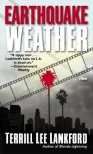 Earthquake Weather : A Novel by Terrill Lee Lankford (Paperback)
