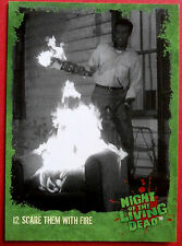 NIGHT OF THE LIVING DEAD - Card #12 - Scare Them With Fire - Unstoppable
