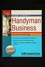 Sarah White & Kevin Pegg - Start and Run a Handyman Business inc CD-ROM