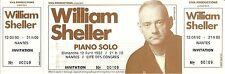 RARE / TICKET BILLET DE CONCERT - WILLIAM SHELLER LIVE A NANTES 1992 /COMME NEUF