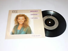 "KYLIE MINOGUE - Wouldn't Change A Thing - 1989 UK 7"" vinyl single"