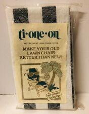 TI ONE ON REPLACEMENT LAWN CHAIR COVER one piece NOS