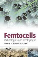 Femtocells : Technologies and Deployment by Guillaume de la Roche and Jie Zhang