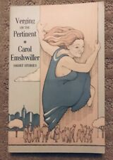 Verging on the Pertinent: Stories by Carol Emshwiller