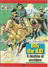 I PROTAGONISTI DEL WEST N°3 - BILLY THE KID IL DESTINO DI UCCIDERE 1994